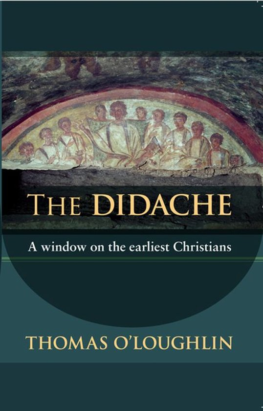 Bol the didache ebook professor thomas oloughlin bol the didache ebook professor thomas oloughlin 9780281064939 boeken fandeluxe