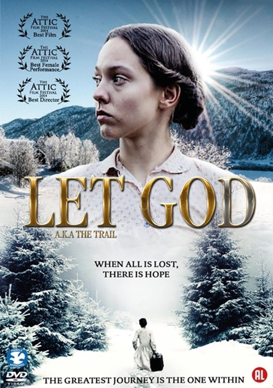 Let God (A.K.A. The Trail)