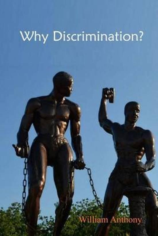 Why Discrimination?