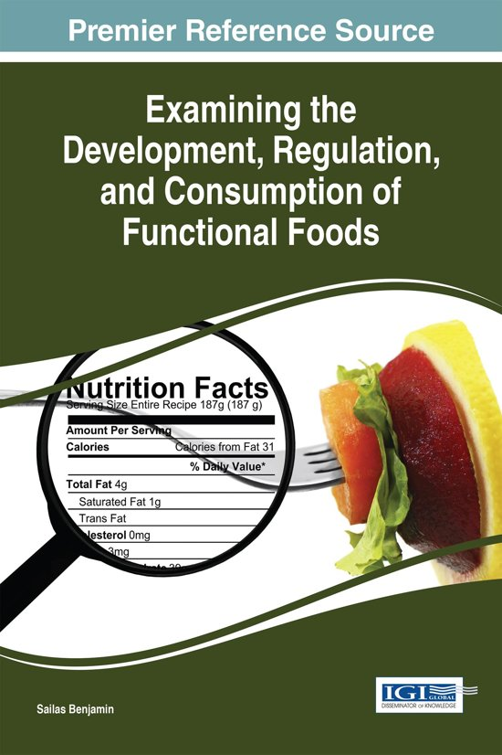 Examining the Development, Regulation, and Consumption of Functional Foods