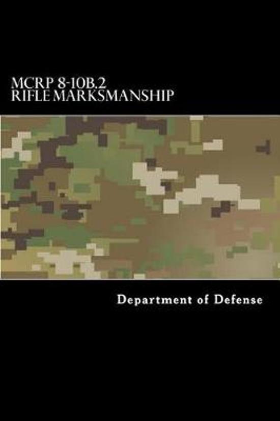 McRp 8-10b.2 Rifle Marksmanship