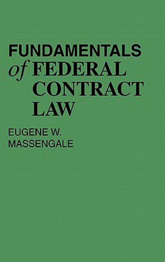 Fundamentals of Federal Contract Law