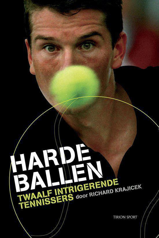 Cover van het boek 'Harde ballen + tennisballen' van Richard Krajicek