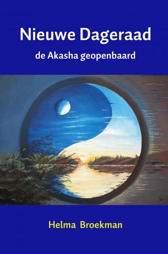 Nieuwe Dageraad 1 - De Akasha geopenbaard