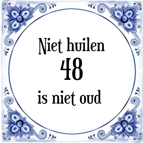 48 jaar bol.| Verjaardag Tegeltje met Spreuk (48 jaar: Niet huilen 48  48 jaar