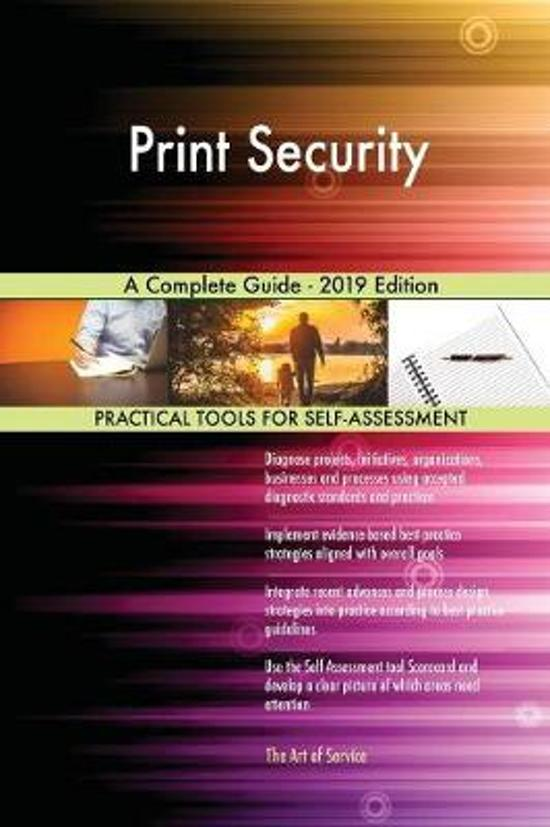 Print Security A Complete Guide - 2019 Edition