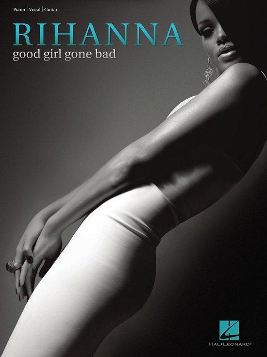 Afbeelding van Rihanna - Good Girl Gone Bad (Songbook)