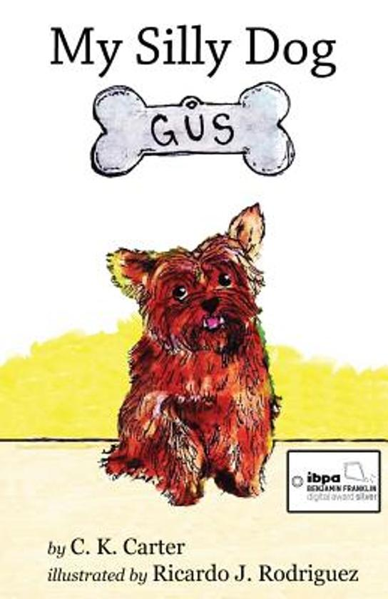 My Silly Dog Gus