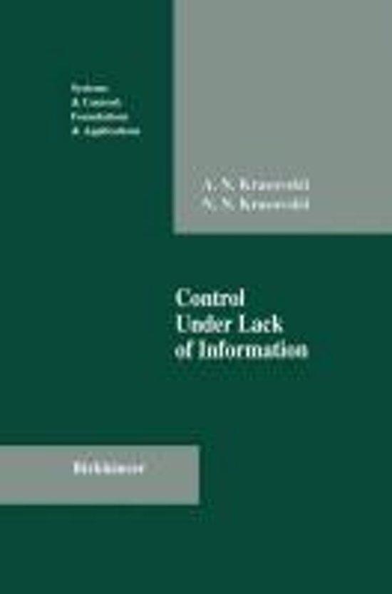 Control Under Lack of Information