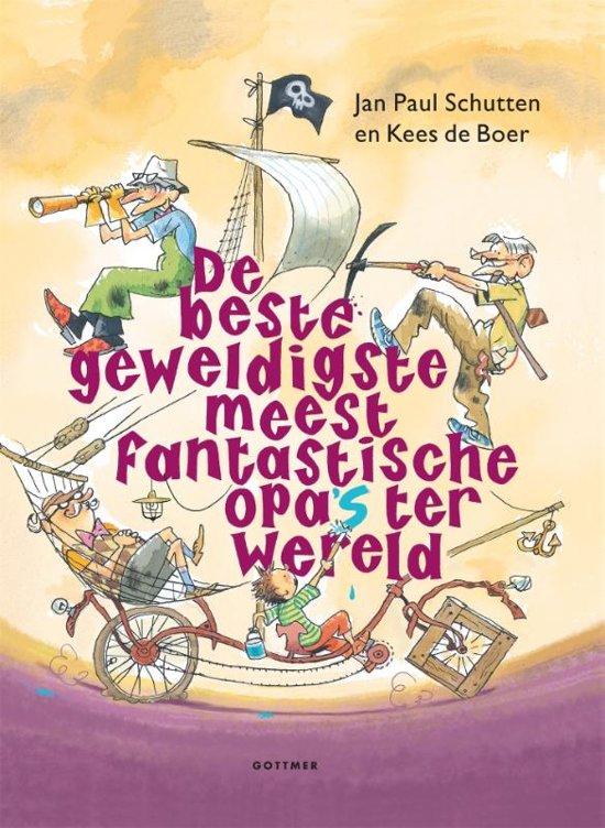 Boek cover De beste geweldigste meest fantastische opas ter wereld van Jan Paul Schutten (Hardcover)