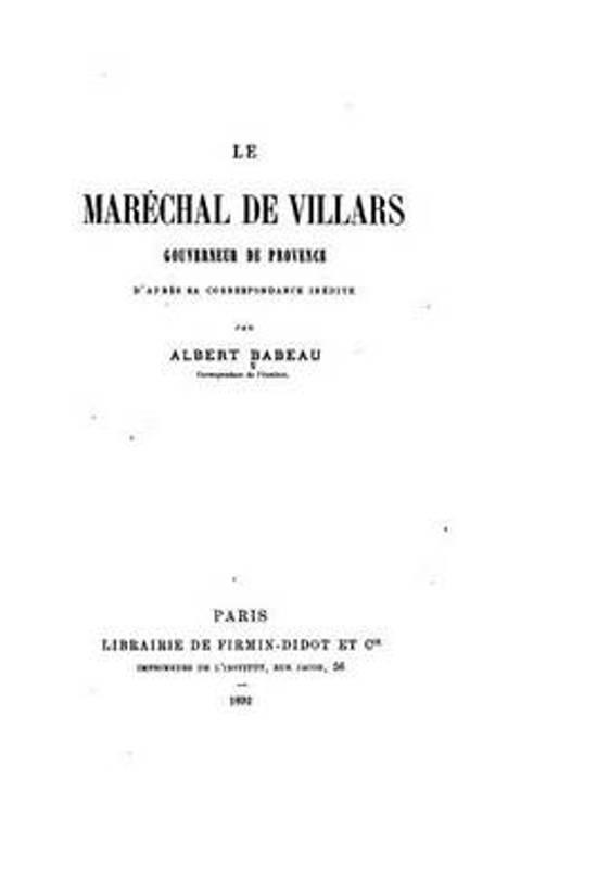 Le Mar chal de Villars, Gouverneur de Provence