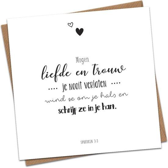Christelijke Kaart Zwart Wit Spreuken 33 Mogen Liefde En Trouw Dagelijksebroodkruimels
