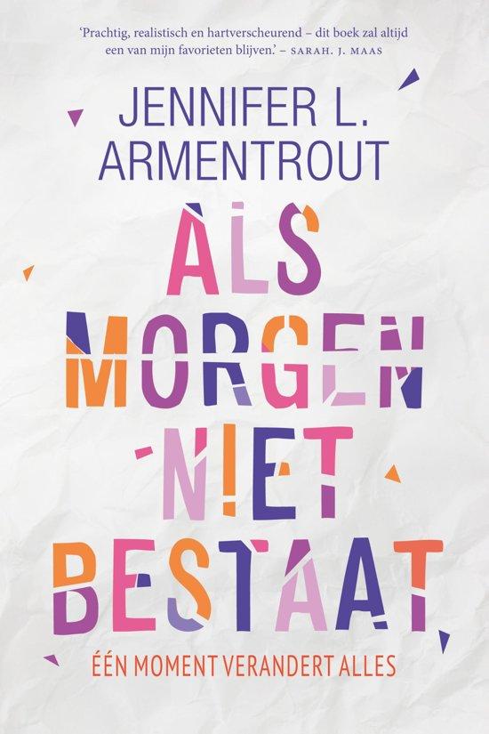 Boek cover Als morgen niet bestaat van Jennifer L. Armentrout (Onbekend)
