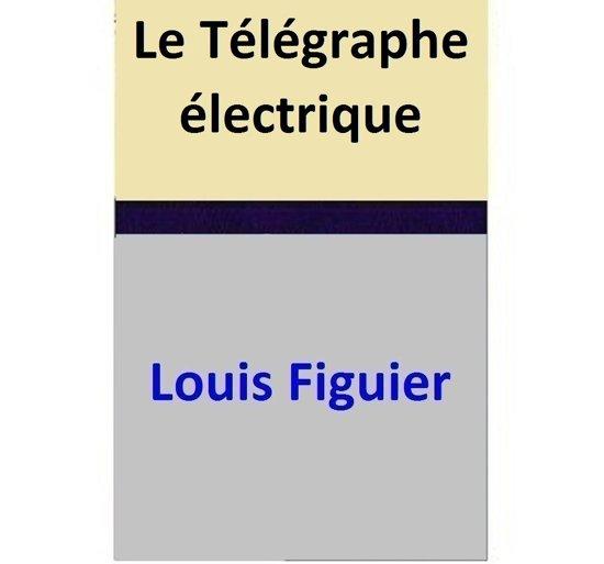 Le Télégraphe électrique
