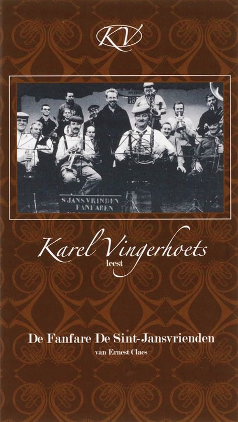 Karel Vingerhoets leest De fanfare De Sint-Jansvrienden