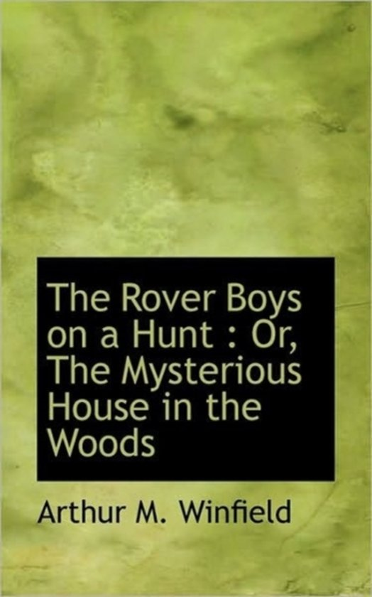 The Rover Boys on a Hunt