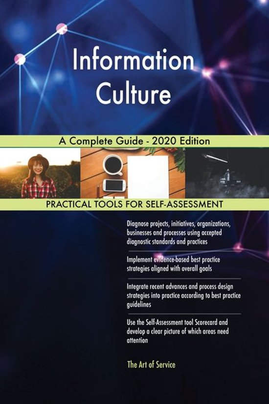 Information Culture A Complete Guide - 2020 Edition