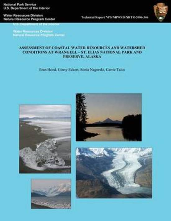 Assessment of Coastal Water Resources and Watershed Conditons at Wrangell-St. Elias National Park and Preserve, Alaska