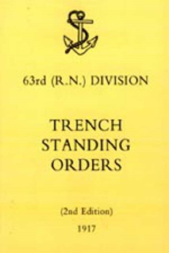 63rd (RN) Division Trench Standing Orders 1917