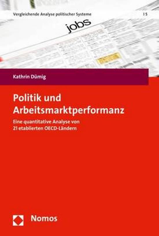 Politik Und Arbeitsmarktperformanz