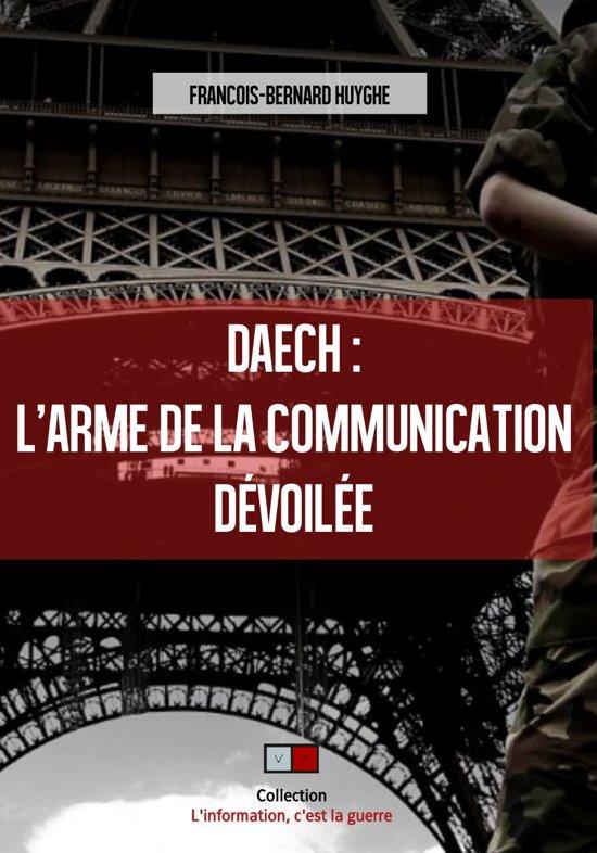 Boek cover Daech : larme de la communication dévoilée van François-Bernard Huyghe (Onbekend)