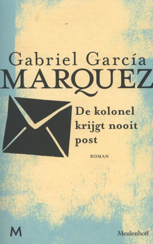 de kolonel krijgt nooit post gabriel garcia marquez