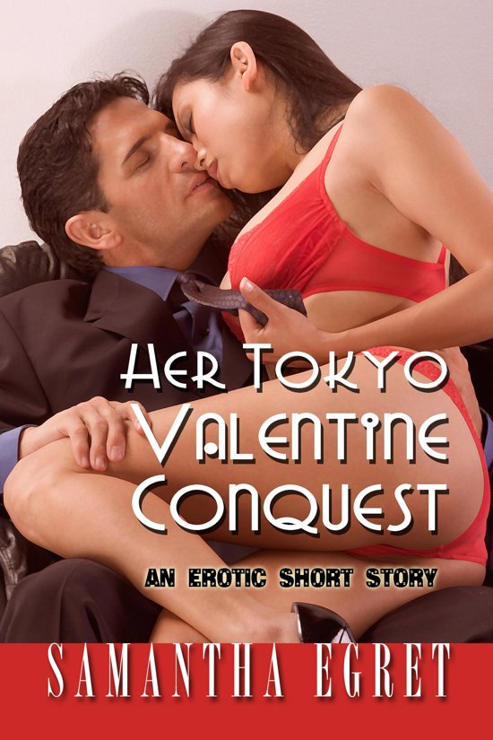 Her Tokyo Valentine Conquest: An Erotic Short Story