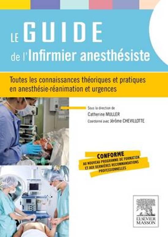 Boek cover Le guide de linfirmier anesthésiste van Jerome Chevillotte (Onbekend)