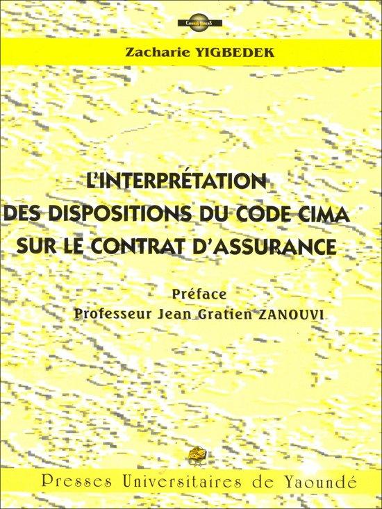 L'interprétation des dispositions du code CIMA sur le contrat d'assurance