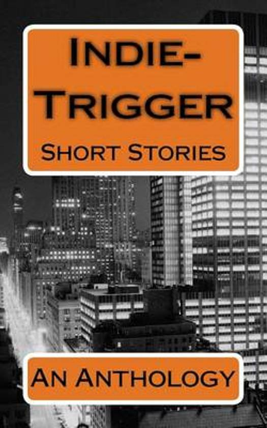 Indie-Trigger Short Stories