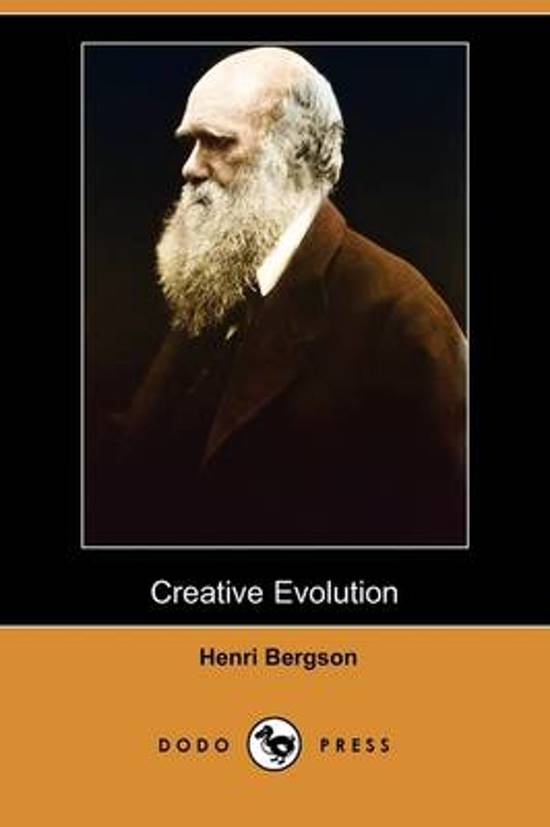 an analysis of the creative evolution by henri bergson