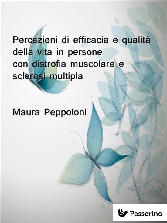 Percezioni di efficacia e qualità della vita in persone con distrofia muscolare e sclerosi multipla