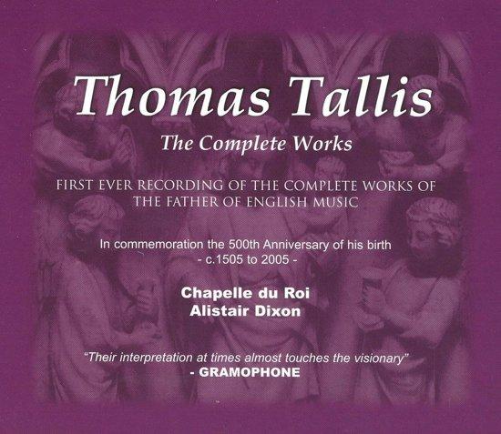 The Complete Works Of Thomas Tallis