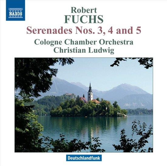 Fuchs: Serenades Nos.3-5