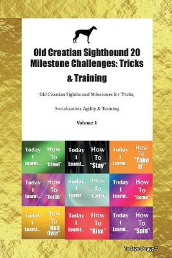 Old Croatian Sighthound 20 Milestone Challenges
