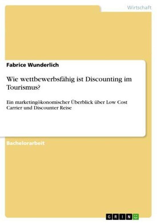 Wie wettbewerbsfähig ist Discounting im Tourismus?