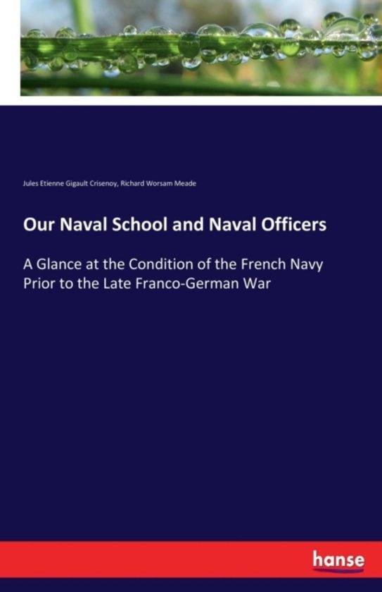 Our Naval School and Naval Officers