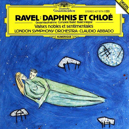 Ravel: Daphnis Et Chloé; Valses Nobles et Sentimentales