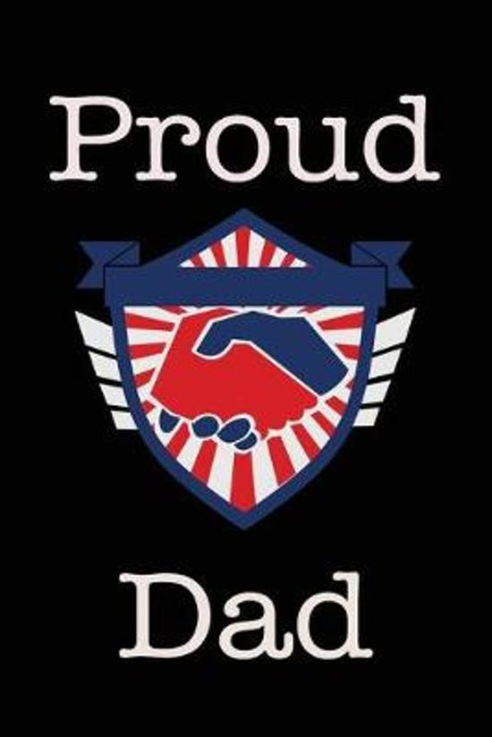Proud Dad: Union Jobs Family Lined Notebook Journal