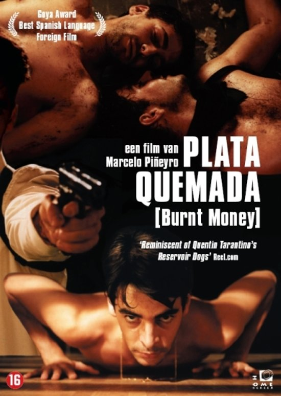 Plata Quemada (Burnt Money)
