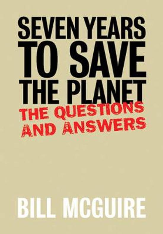 Seven Years To Save The Planet