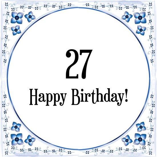 Bol Com Verjaardag Tegeltje Met Spreuk 27 Jaar Happy Birthday