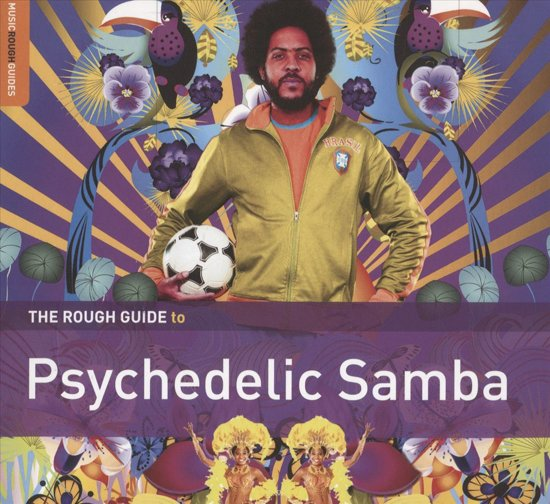Psychedelic Samba. The Rough Guide
