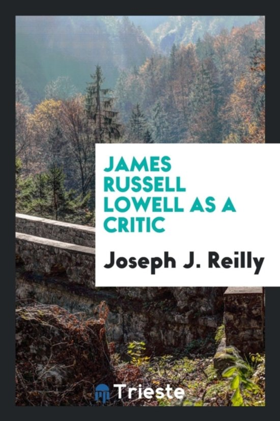 James Russell Lowell as a Critic
