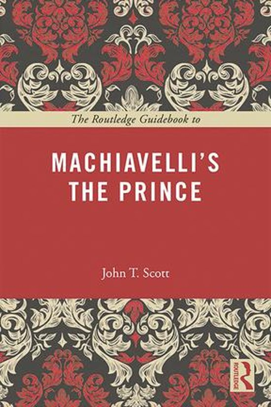 an analysis of the right thing to do in machiavellis work and theories in the novel the prince