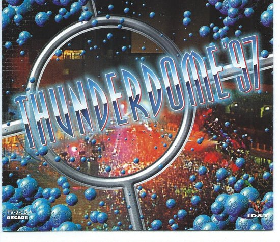 Best Of Thunderdome '97 -