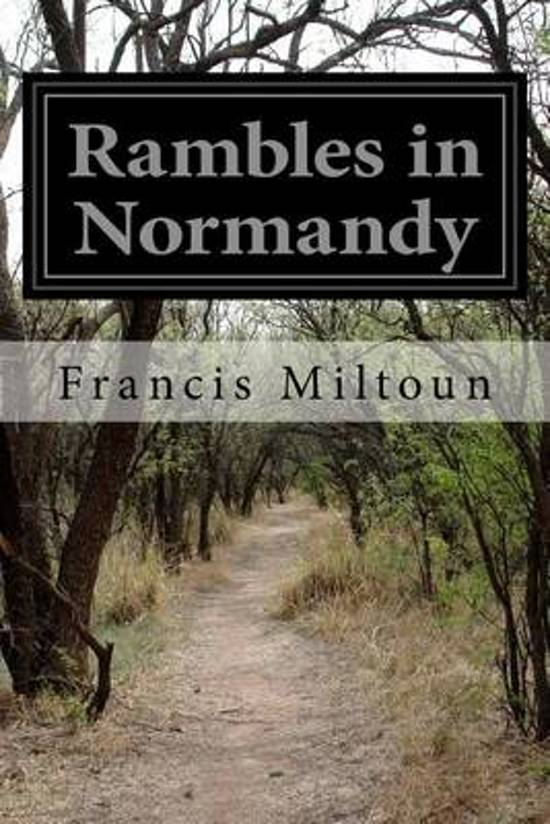 Rambles in Normandy