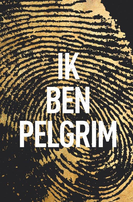 Boek cover Ik ben Pelgrim van Terry Hayes (Paperback)