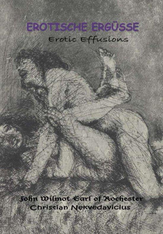 Erotische Ergüsse | Erotic Effusions