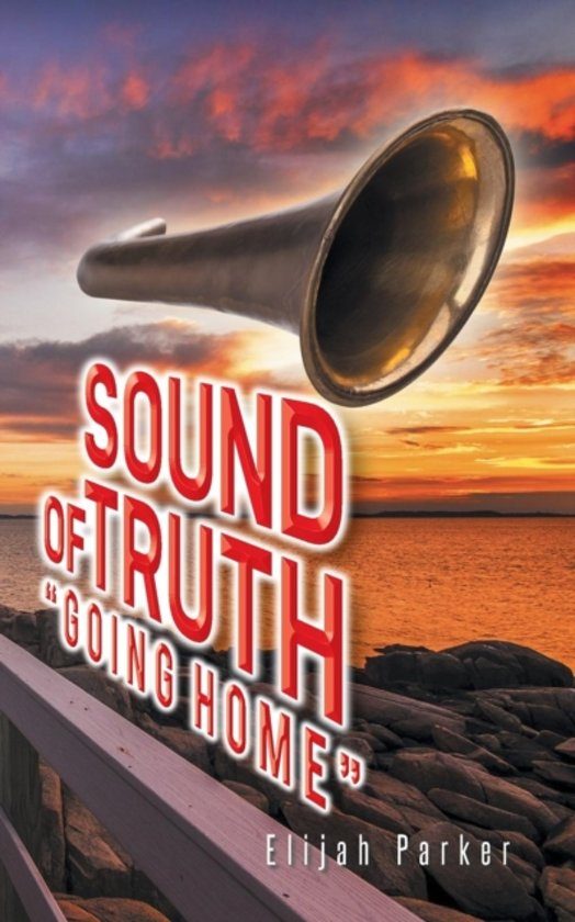 Sound of Truth Going Home